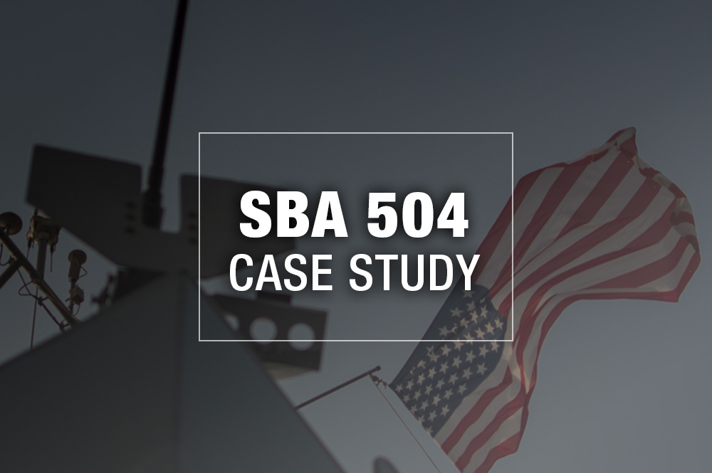 Veteran Owned SBA 504 Case Study