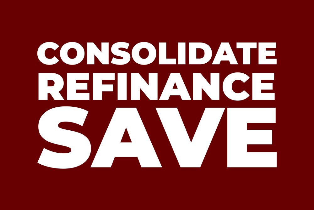 Consolidate Refinance Save